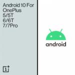 График выхода Android 10 для смартфонов OnePlus 6, OnePlus 6T, OnePlus 5 и OnePlus 5T