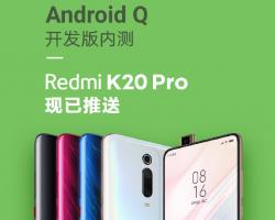 Последняя бета-версия Android 10 Q стала доступна для смартфонов Xiaomi Mi 9 и Redmi K20 Pro