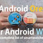 Список умных часов, которые получат обновление до Android Wear Oreo, пополнился еще шестью моделями